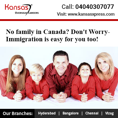 No family in Canada Don't Worry-Immigration is easy for you too!