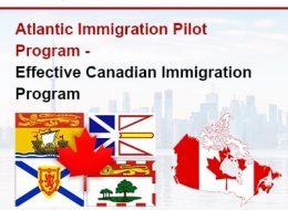 Atlantic Immigration Pilot Program-Effective Canadian Immigration Program