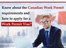 Know About The Canadian Work Permit Requirements & How To Apply For A Work Permit Visa