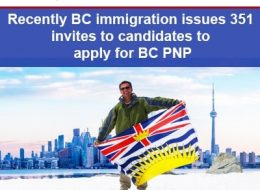 Recently BC Immigration Issues 351 Invites To Candidates To Apply For BC PNP