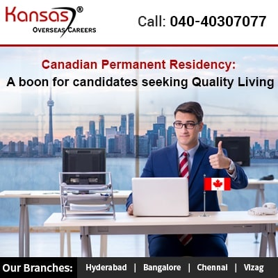 Canadian Permanent Residency A boon for candidates seeking Quality Living
