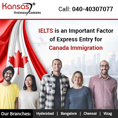 IELTS is an Important Factor of Express Entry for Canada Immigration