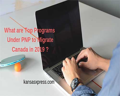 Top Provincial Nominee Program Canada in 2019