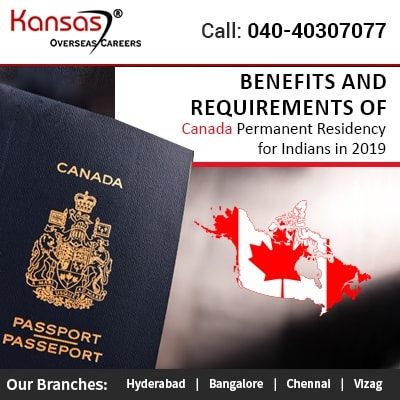 Benefits and Requirements of Canada Permanent Residency for Indians in 2019