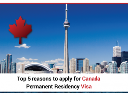Top 5 Reasons To Apply For Canada Permanent Residency Visa